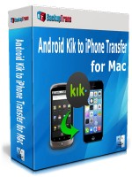 Android Kik to iPhone Transfer for Mac