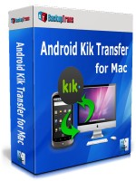 Android Kik Transfer for Mac