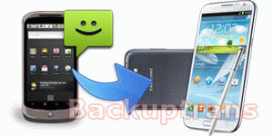 How to transfer SMS from an Android to Samsung Galaxy Note 2?