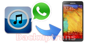 Transfer Copy WhatsApp Messages from iTunes Backup to Android