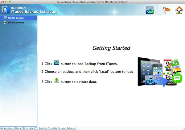 Recover iPod iPad iPhone deleted Data From iTunes Backup on Mac - Started